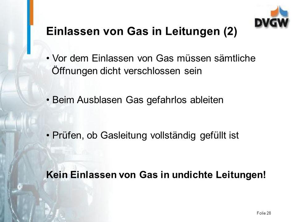 Einlassen von Gas in Leitungen (2)