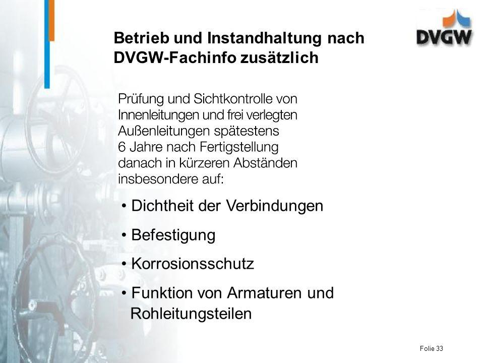 Betrieb und Instandhaltung nach DVGW-Fachinfo zusätzlich