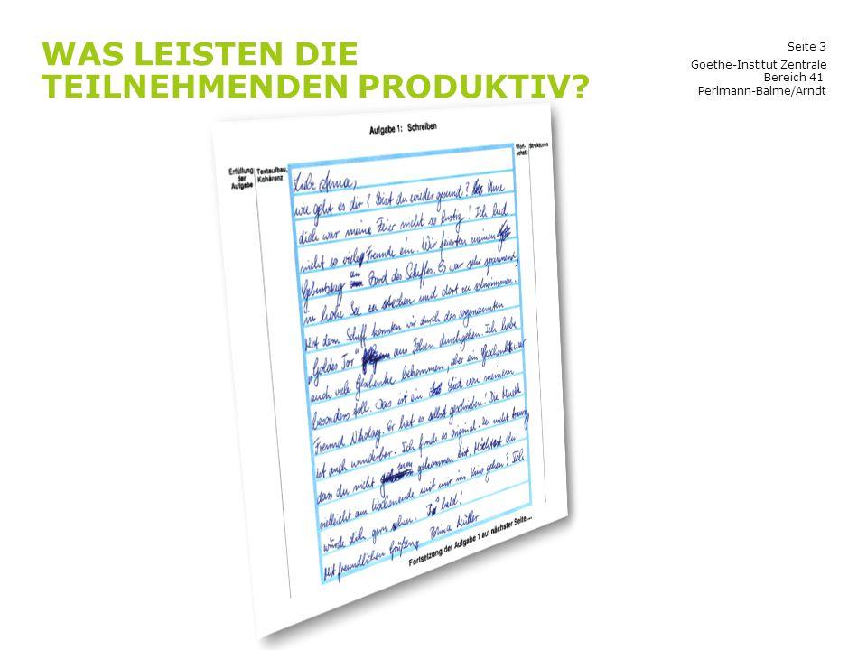 Was leisten die Teilnehmenden produktiv