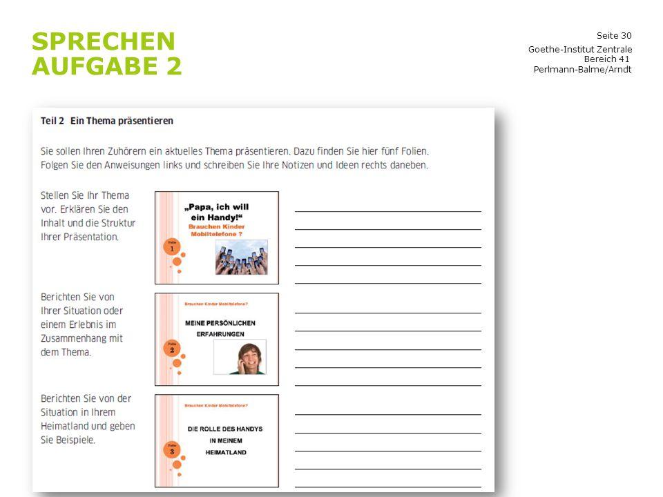 Sprechen Aufgabe 2 Goethe-Institut Zentrale Bereich 41