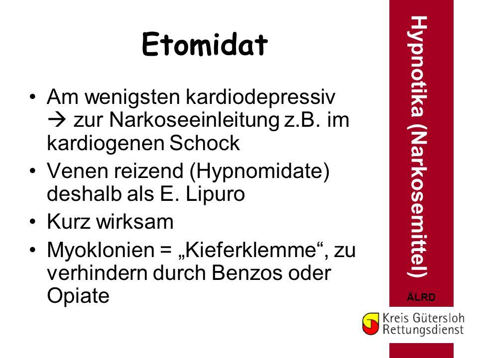 Etomidat Hypnotika (Narkosemittel)