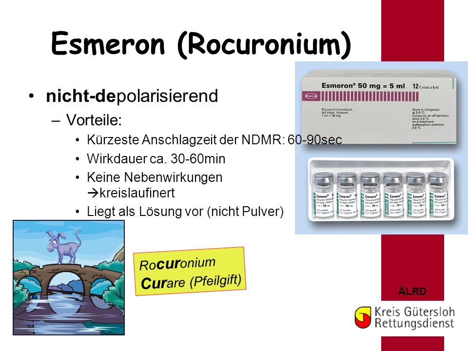 Esmeron (Rocuronium) nicht-depolarisierend Vorteile: