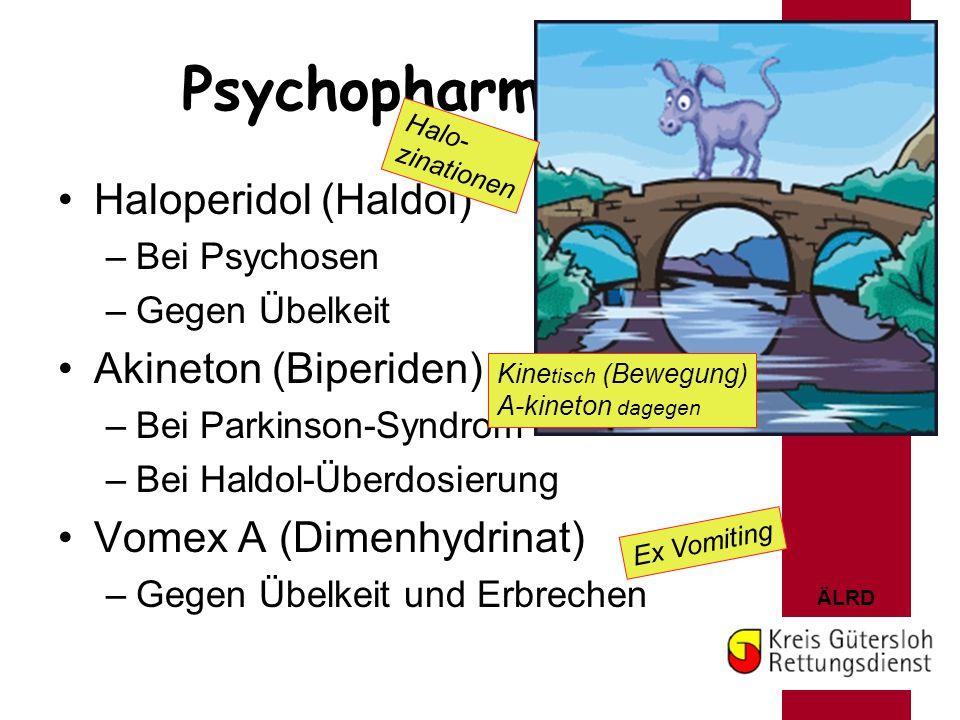 Psychopharmaka Haloperidol (Haldol) Akineton (Biperiden)