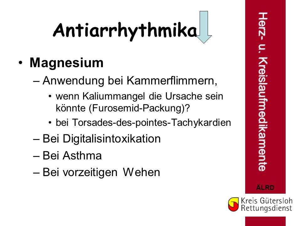 Antiarrhythmika Magnesium Herz- u. Kreislaufmedikamente
