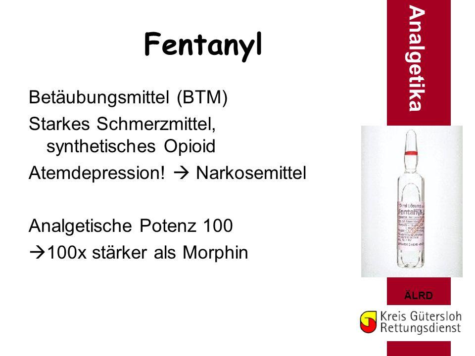 Fentanyl Analgetika Betäubungsmittel (BTM)