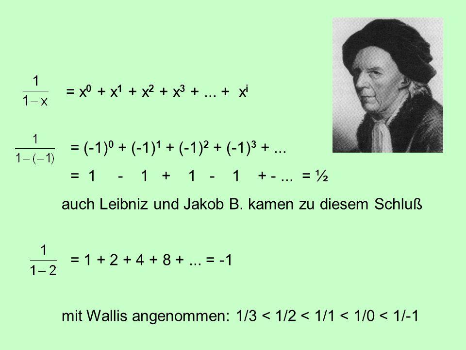 = x0 + x1 + x2 + x3 + ... + xi = (-1)0 + (-1)1 + (-1)2 + (-1)3 + ... = 1 - 1 + 1 - 1 + - ... = ½.