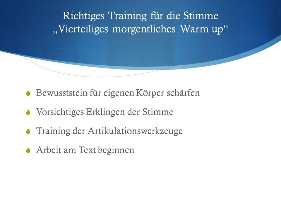 """Richtiges Training für die Stimme """"Vierteiliges morgentliches Warm up"""