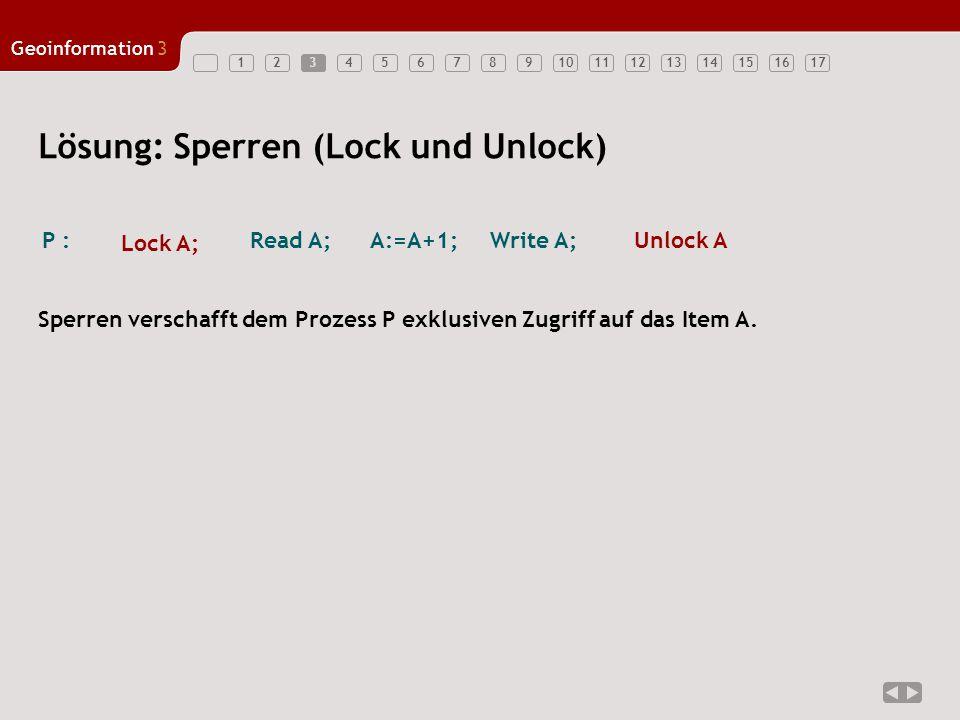 Lösung: Sperren (Lock und Unlock)