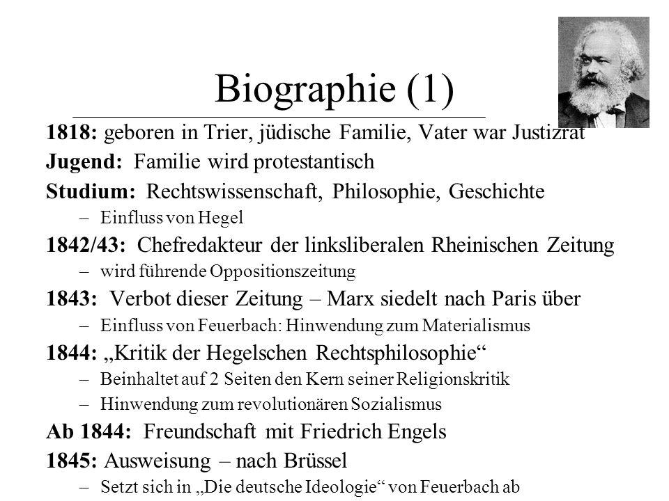 Biographie (1) 1818: geboren in Trier, jüdische Familie, Vater war Justizrat. Jugend: Familie wird protestantisch.