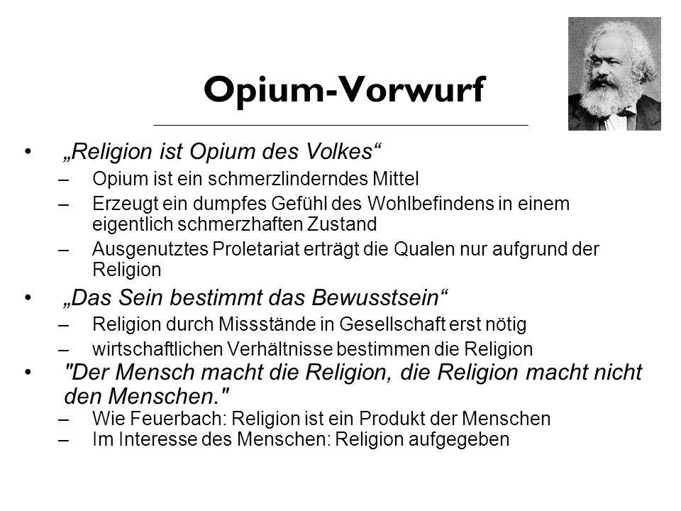 """Opium-Vorwurf """"Religion ist Opium des Volkes"""