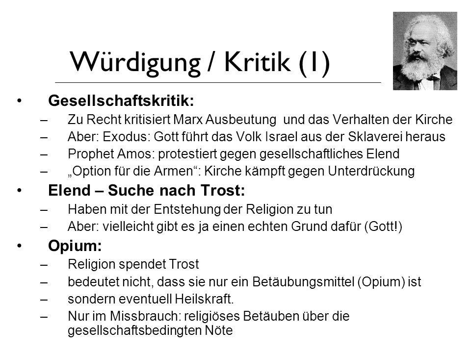 Würdigung / Kritik (1) Gesellschaftskritik: Elend – Suche nach Trost: