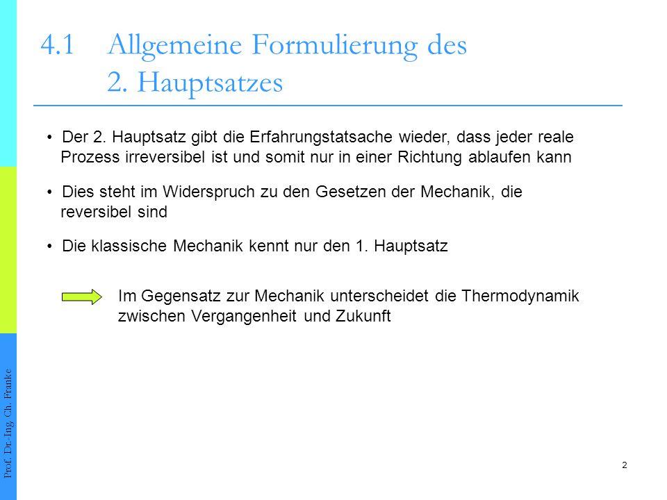 4.1 Allgemeine Formulierung des 2. Hauptsatzes