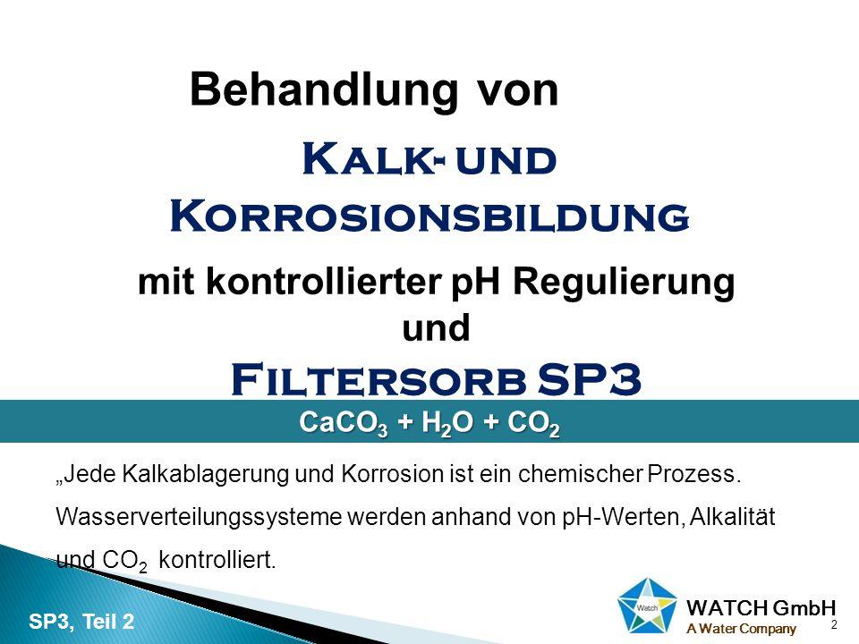 Kalk- und Korrosionsbildung mit kontrollierter pH Regulierung