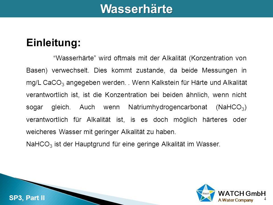 Wasserhärte Einleitung: