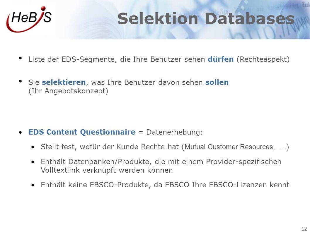 Selektion Databases Liste der EDS-Segmente, die Ihre Benutzer sehen dürfen (Rechteaspekt)