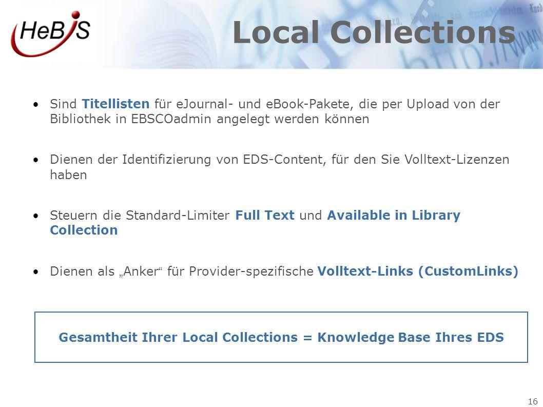 Gesamtheit Ihrer Local Collections = Knowledge Base Ihres EDS