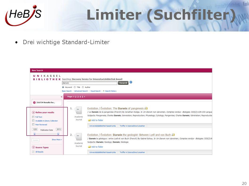 Limiter (Suchfilter) Drei wichtige Standard-Limiter 20 20