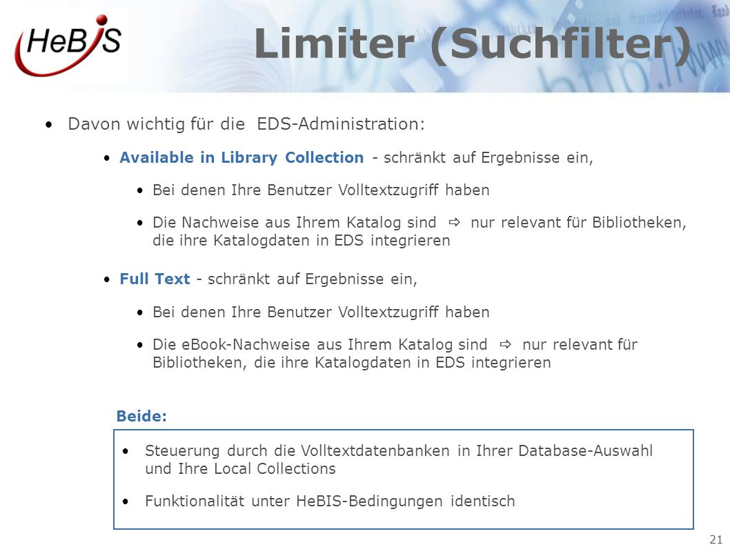 Limiter (Suchfilter) Davon wichtig für die EDS-Administration: