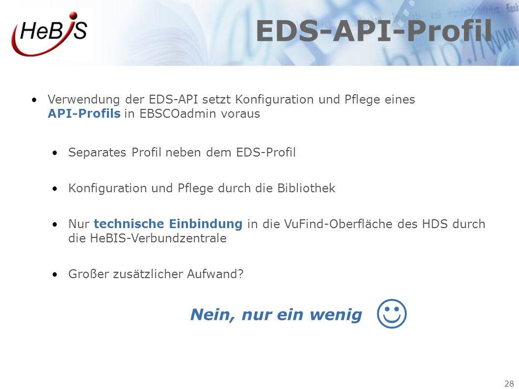  EDS-API-Profil Nein, nur ein wenig