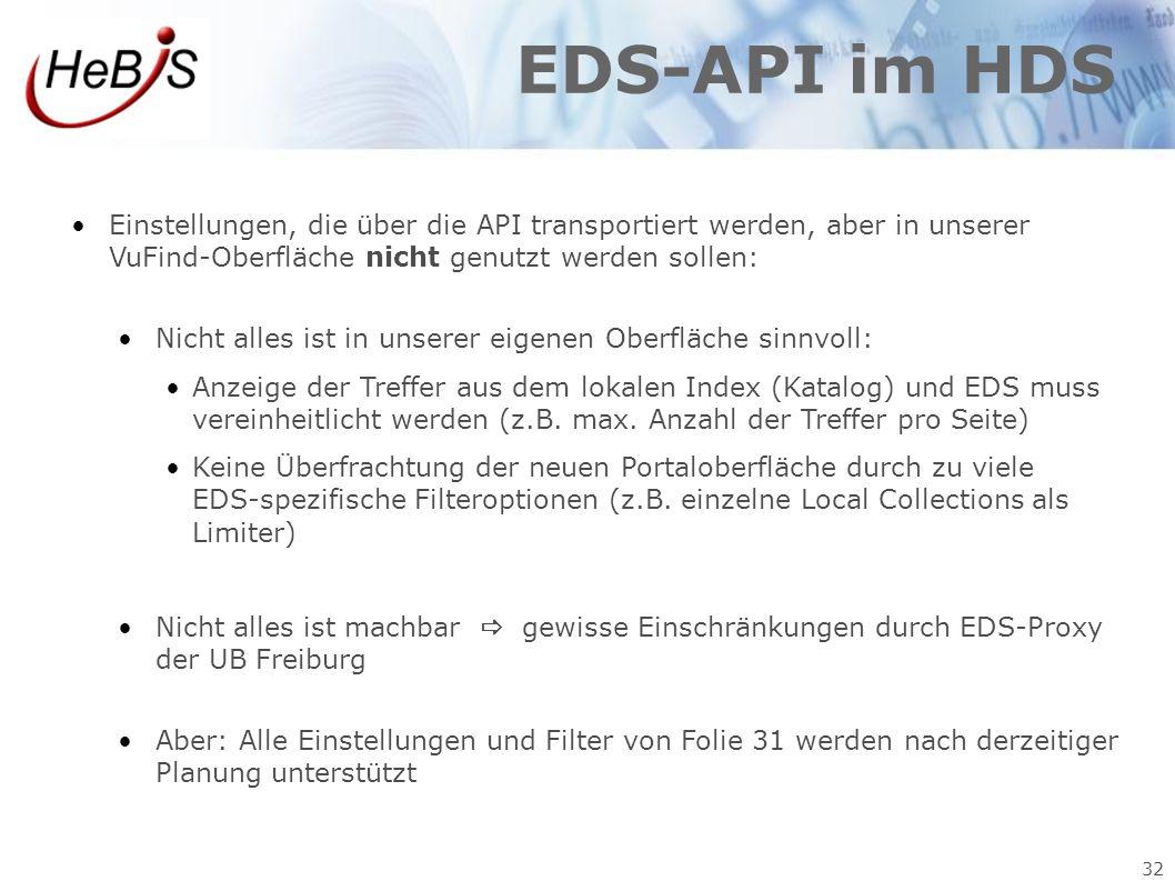 EDS-API im HDS Einstellungen, die über die API transportiert werden, aber in unserer VuFind-Oberfläche nicht genutzt werden sollen: