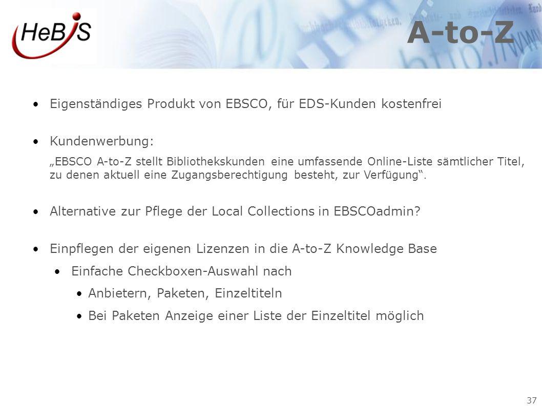 A-to-Z Eigenständiges Produkt von EBSCO, für EDS-Kunden kostenfrei