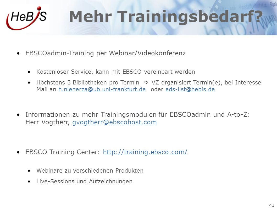 Mehr Trainingsbedarf EBSCOadmin-Training per Webinar/Videokonferenz