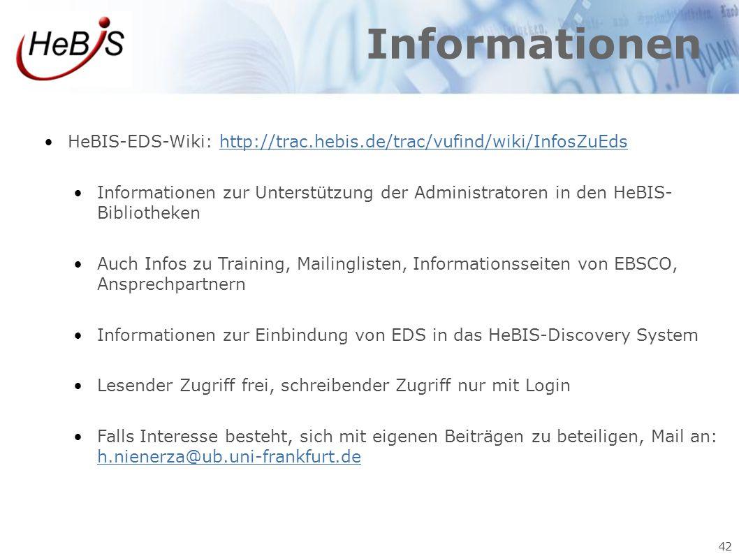 Informationen HeBIS-EDS-Wiki: http://trac.hebis.de/trac/vufind/wiki/InfosZuEds.