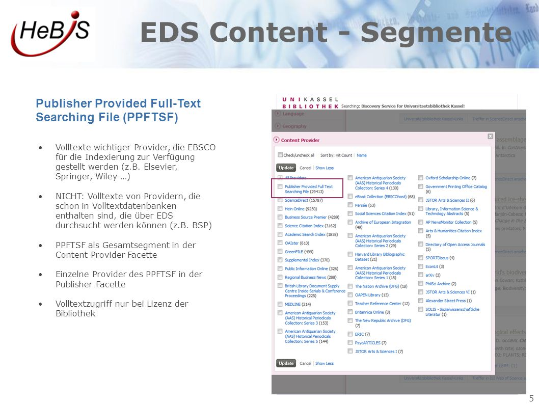 EDS Content - Segmente Publisher Provided Full-Text Searching File (PPFTSF)