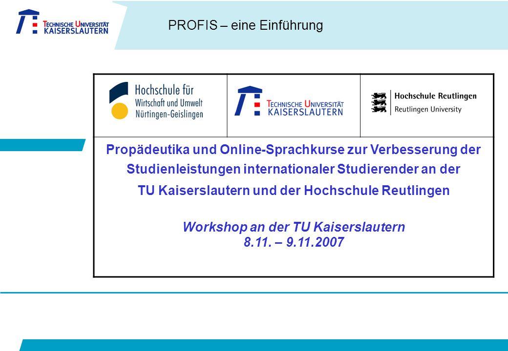 TU Kaiserslautern und der Hochschule Reutlingen