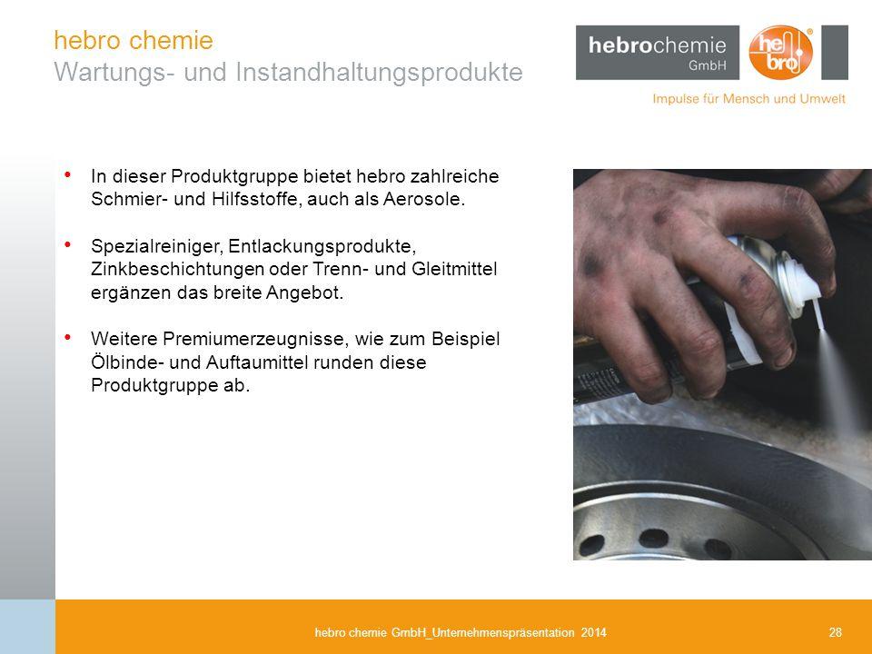 hebro chemie Wartungs- und Instandhaltungsprodukte