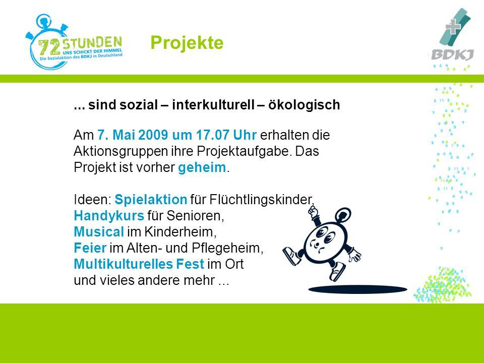 Projekte ... sind sozial – interkulturell – ökologisch