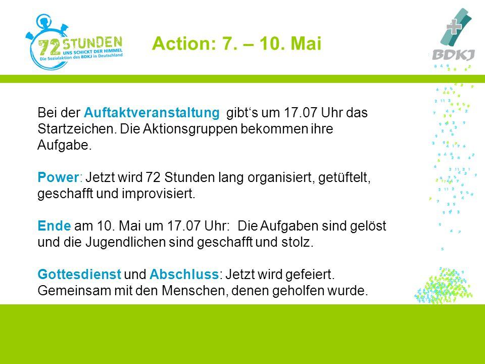 Action: 7. – 10. Mai Bei der Auftaktveranstaltung gibt's um 17.07 Uhr das Startzeichen. Die Aktionsgruppen bekommen ihre Aufgabe.