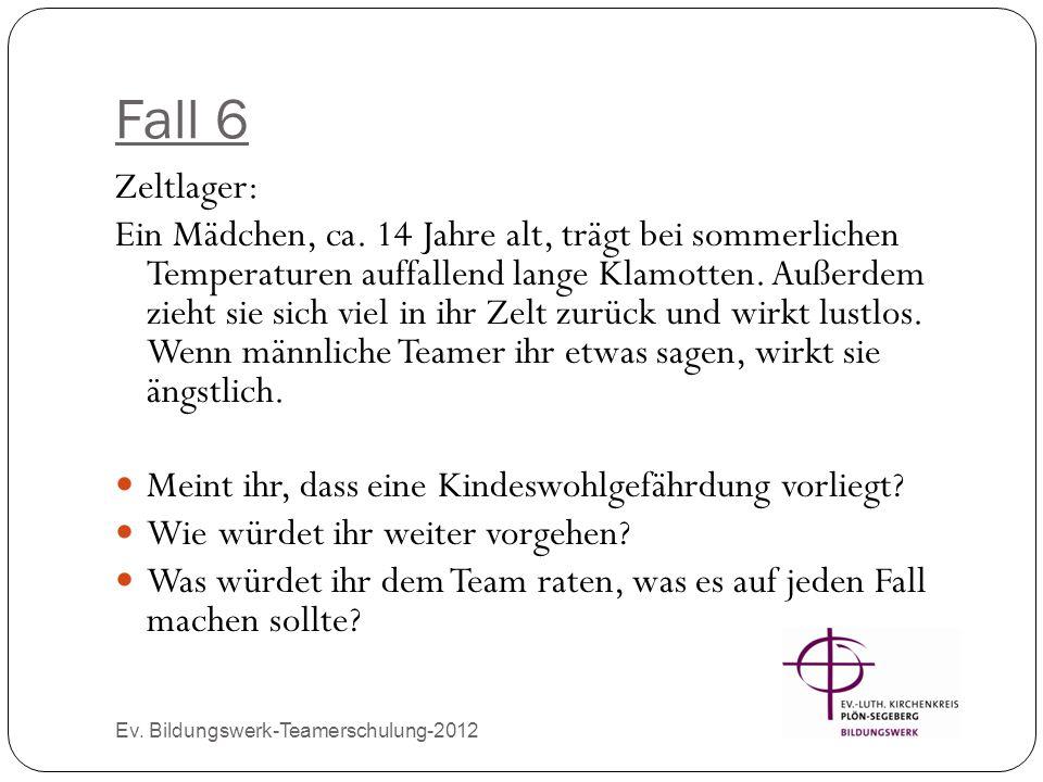 Fall 6 Zeltlager: