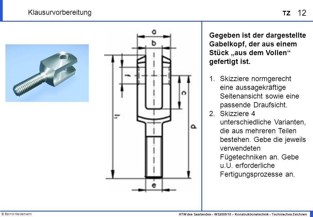 """Klausurvorbereitung Gegeben ist der dargestellte Gabelkopf, der aus einem Stück """"aus dem Vollen gefertigt ist."""