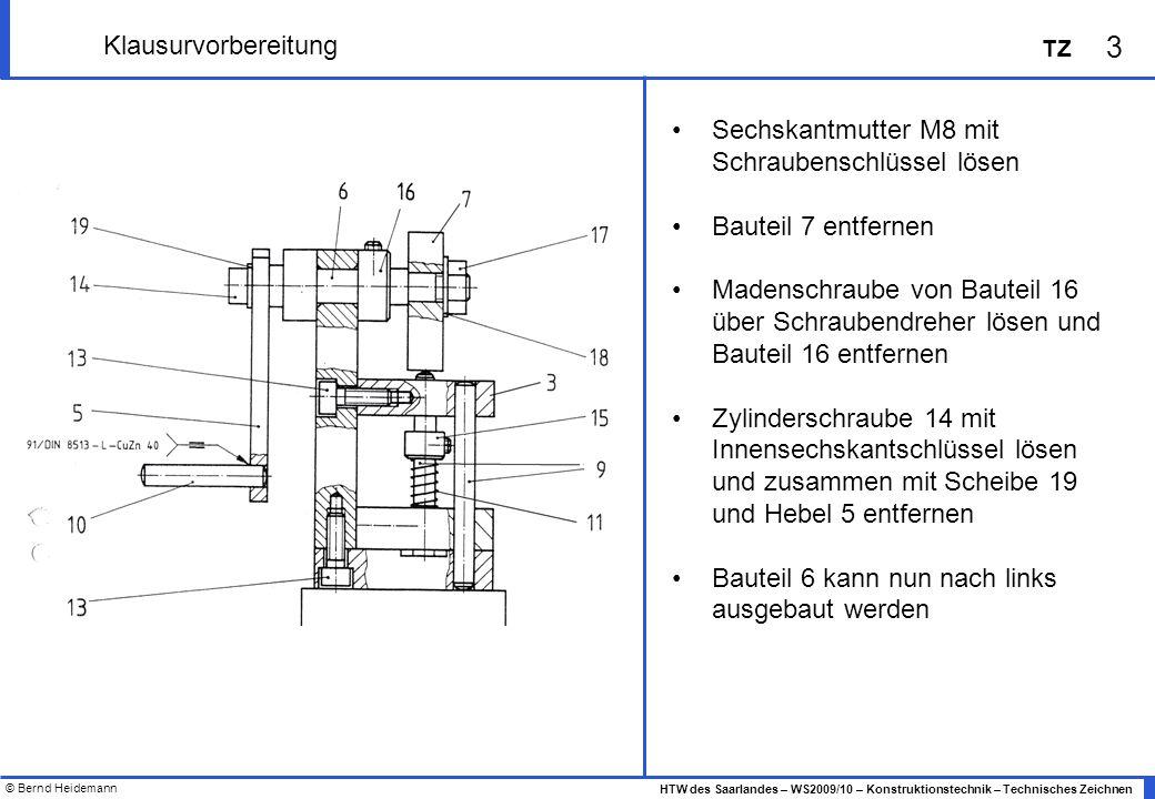 Klausurvorbereitung Sechskantmutter M8 mit Schraubenschlüssel lösen. Bauteil 7 entfernen.
