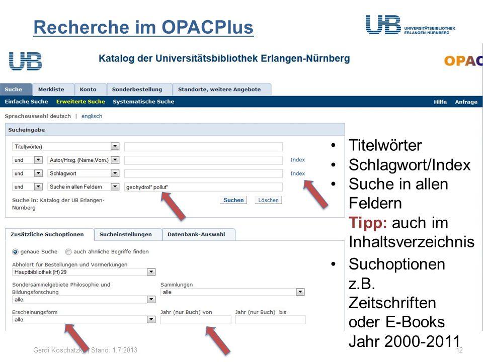 Recherche im OPACPlus Titelwörter Schlagwort/Index