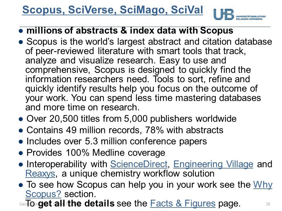Scopus, SciVerse, SciMago, SciVal