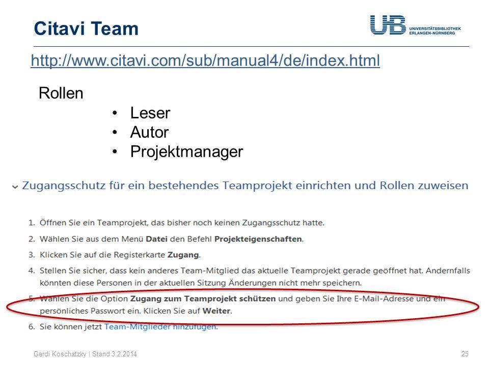 Citavi Team http://www.citavi.com/sub/manual4/de/index.html Rollen