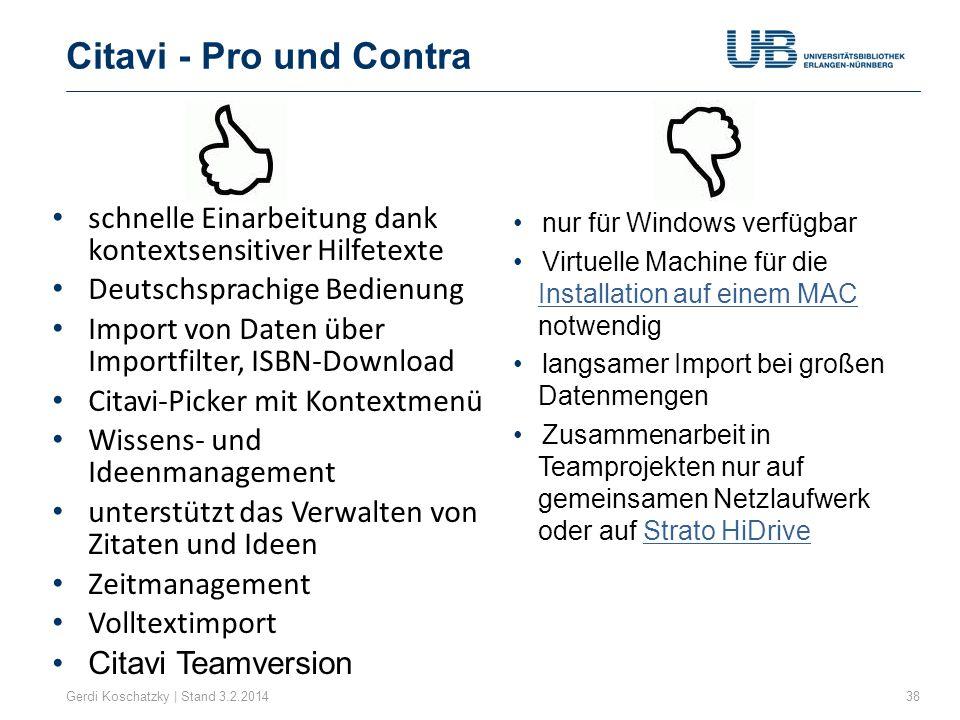 Citavi - Pro und Contra schnelle Einarbeitung dank kontextsensitiver Hilfetexte. Deutschsprachige Bedienung.