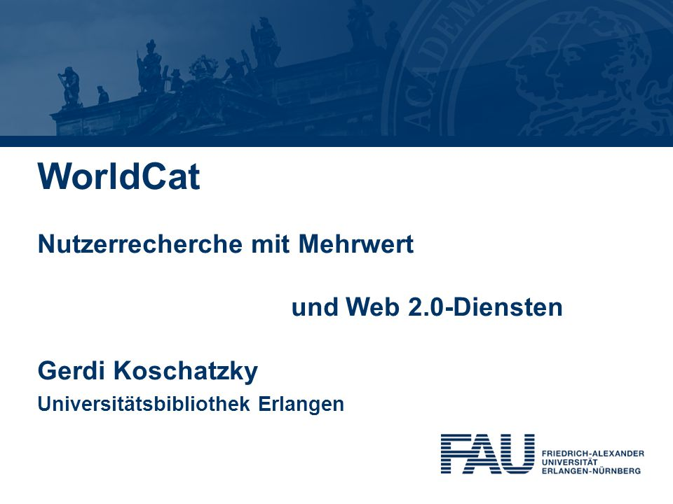 WorldCat Nutzerrecherche mit Mehrwert und Web 2