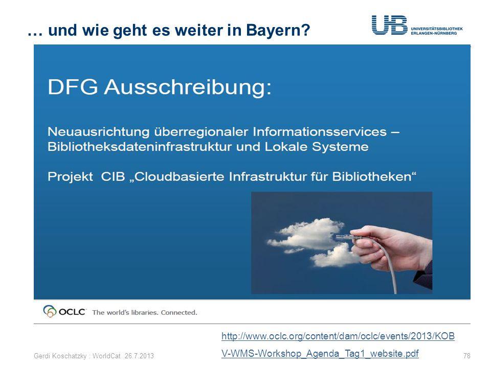 … und wie geht es weiter in Bayern