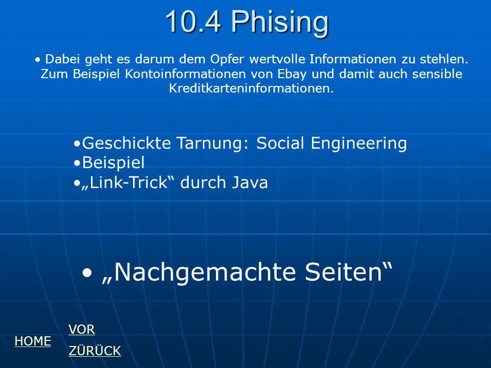 """10.4 Phising """"Nachgemachte Seiten"""