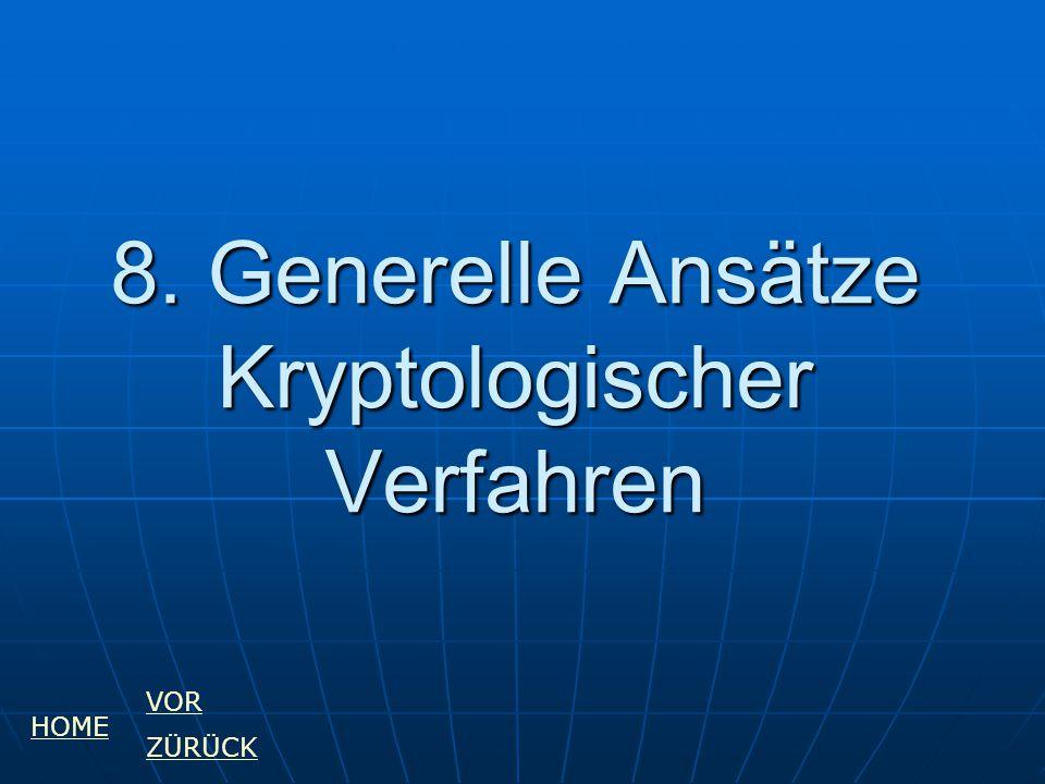 8. Generelle Ansätze Kryptologischer Verfahren