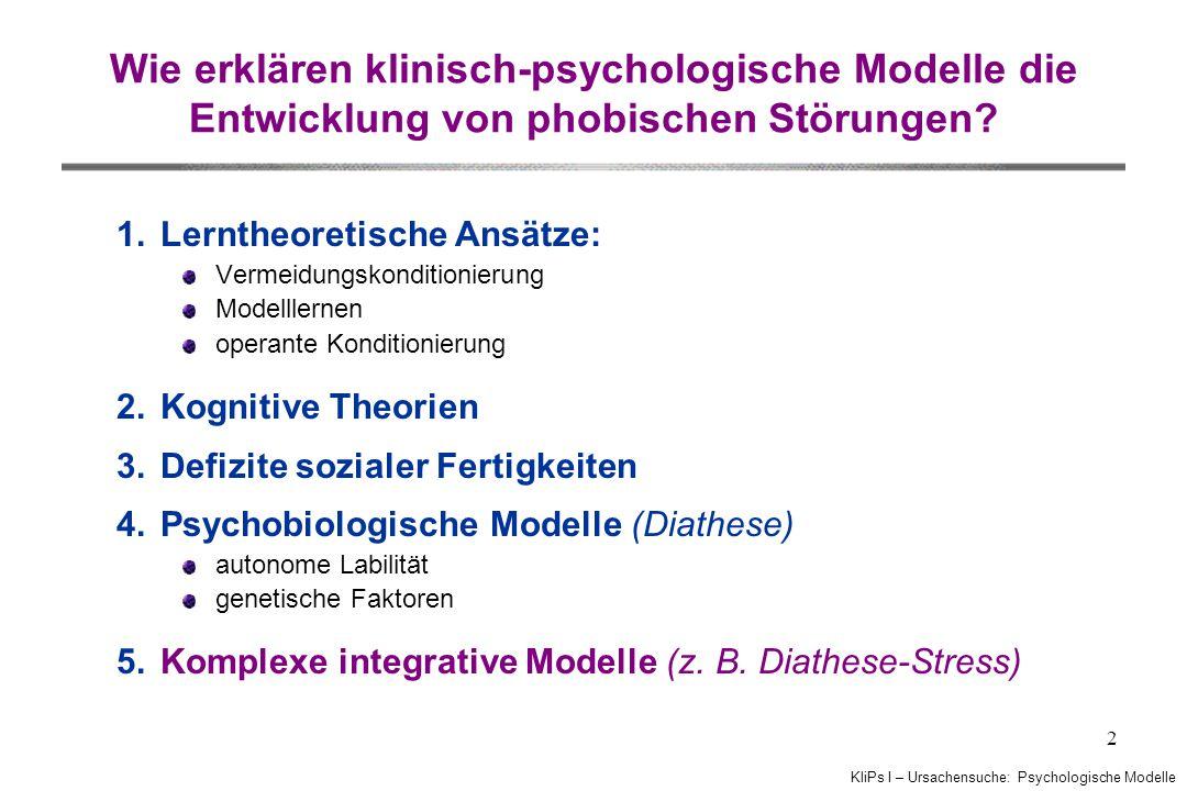 Wie erklären klinisch-psychologische Modelle die Entwicklung von phobischen Störungen