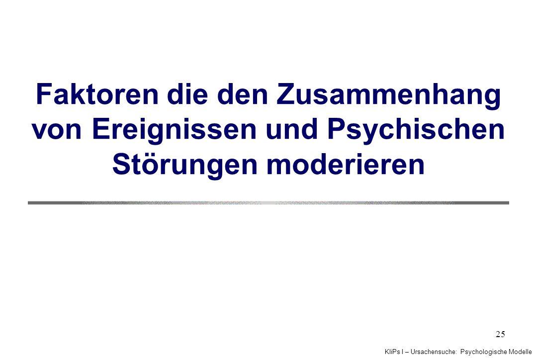 Faktoren die den Zusammenhang von Ereignissen und Psychischen Störungen moderieren