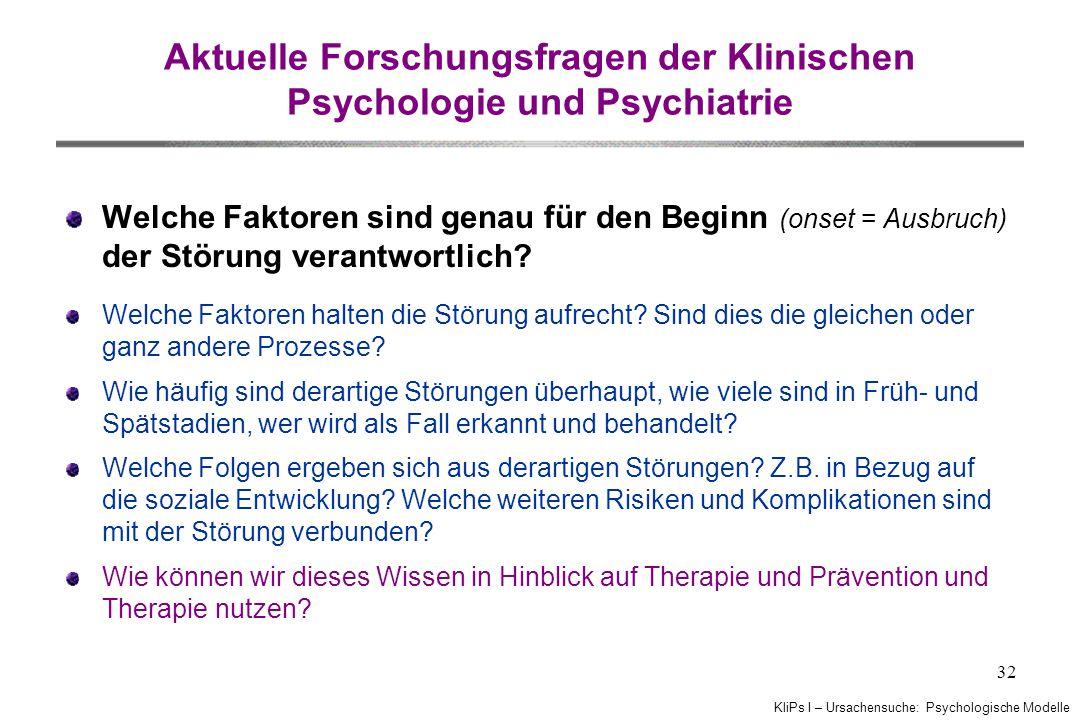 Aktuelle Forschungsfragen der Klinischen Psychologie und Psychiatrie