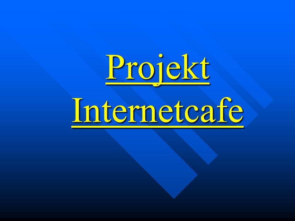 Projekt Internetcafe