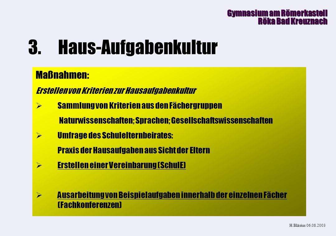 Haus-Aufgabenkultur Maßnahmen: