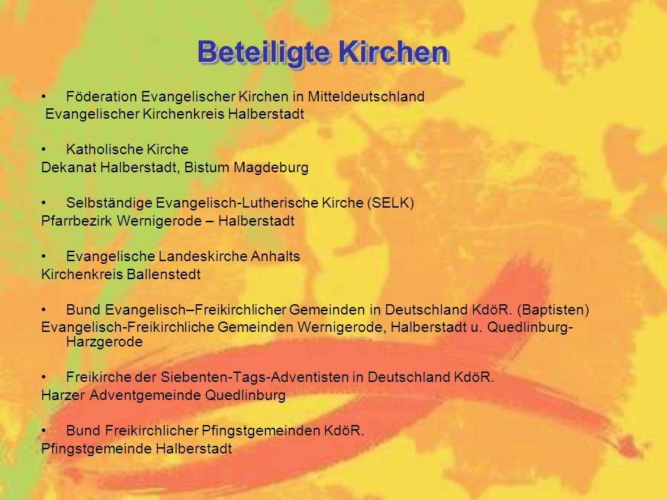 Beteiligte Kirchen Föderation Evangelischer Kirchen in Mitteldeutschland. Evangelischer Kirchenkreis Halberstadt.