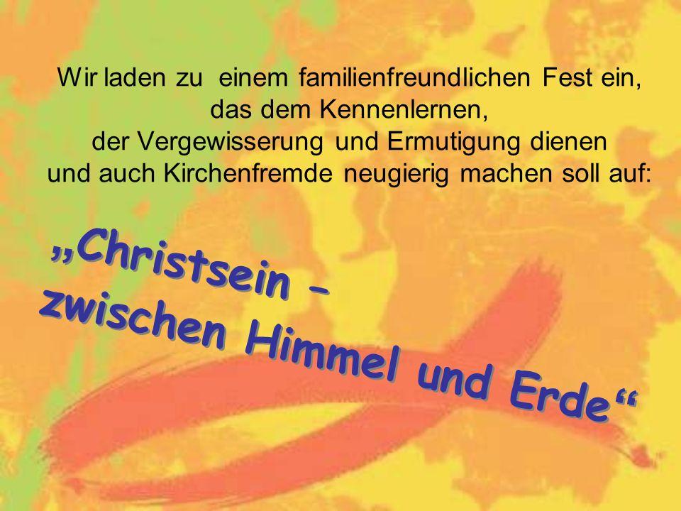 """""""Christsein – zwischen Himmel und Erde"""